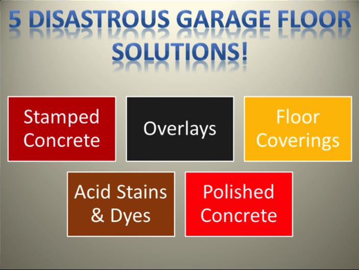 5 disastrous garage floor solutions
